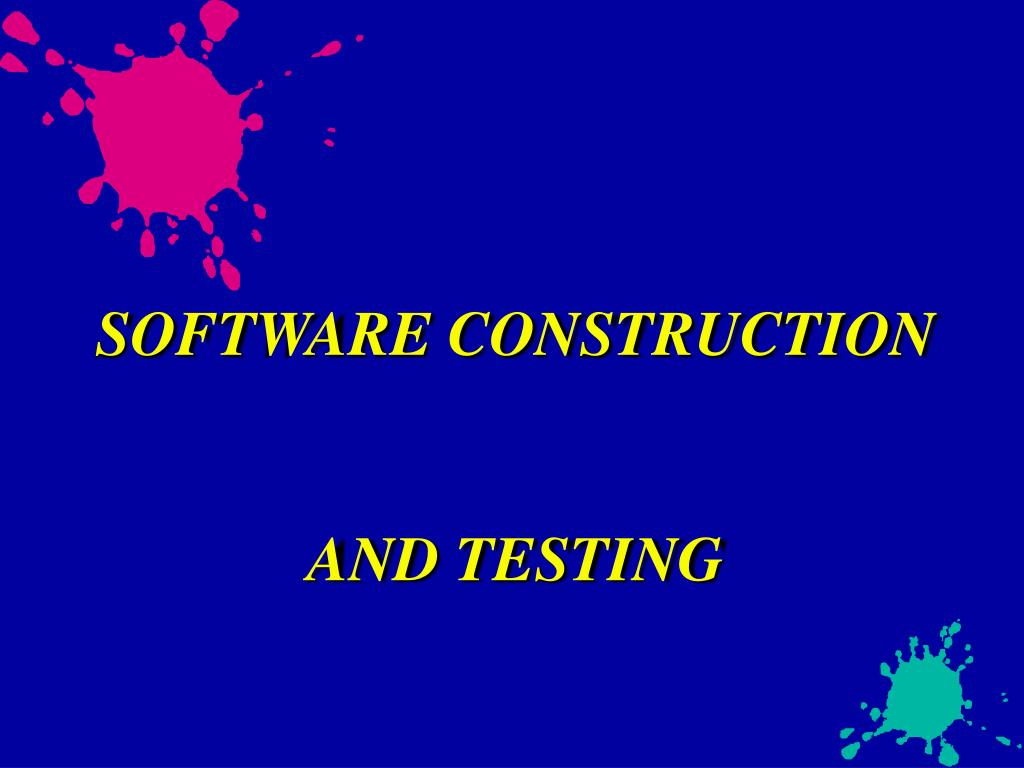 software construction and testing l.