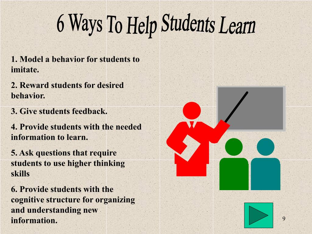 6 Ways To Help Students Learn