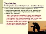 conclusion don t forget what pharaoh finally learned that jehovah reigns