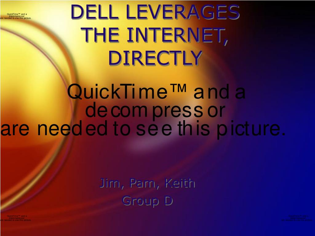 dell leverages the internet directly l.
