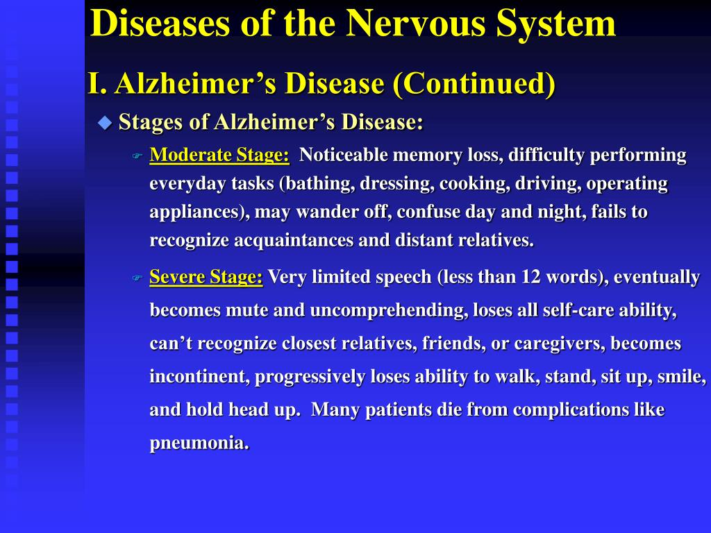 I. Alzheimer's Disease (Continued)