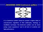 awakened mind brainwave pattern