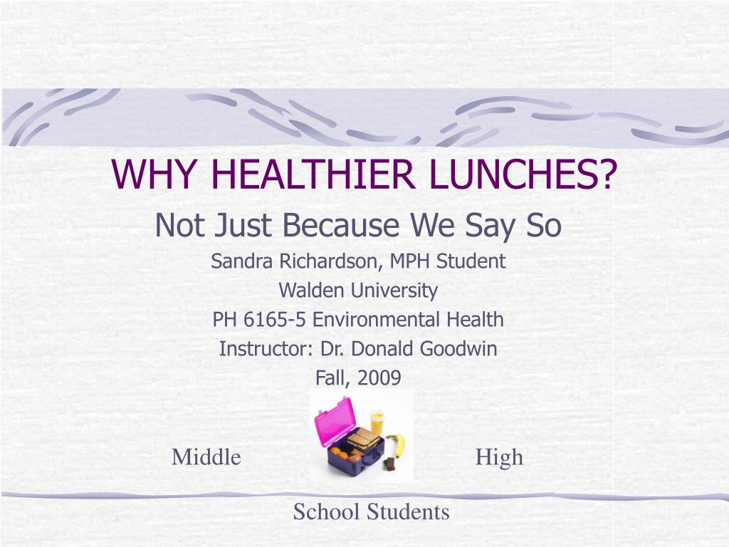 why healthier lunches l.