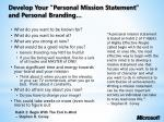 develop your personal mission statement and personal branding