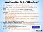 links from dan stolts itproguru