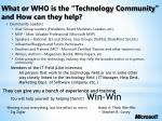 what or who is the technology community and how can they help