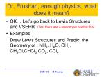 dr prushan enough physics what does it mean
