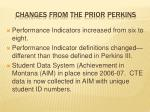 changes from the prior perkins