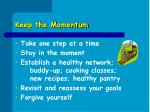 keep the momentum