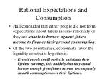 rational expectations and consumption50
