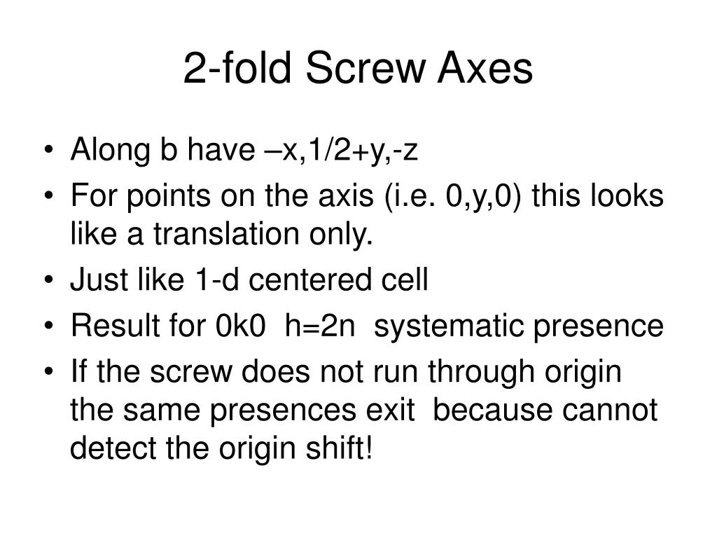 2 fold screw axes l.