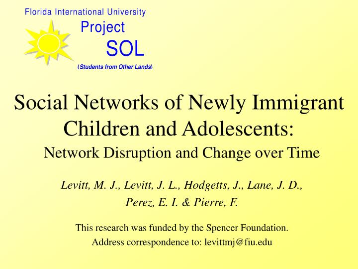 social networks of newly immigrant children and adolescents n.