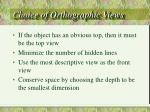 choice of orthographic views
