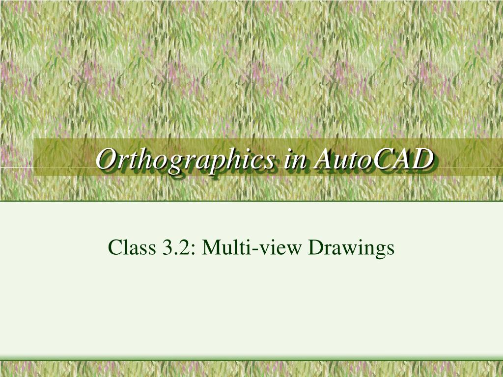 orthographics in autocad l.
