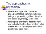 two approaches to psychology