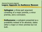 classical persuasive appeals logos appeals to audience reason16
