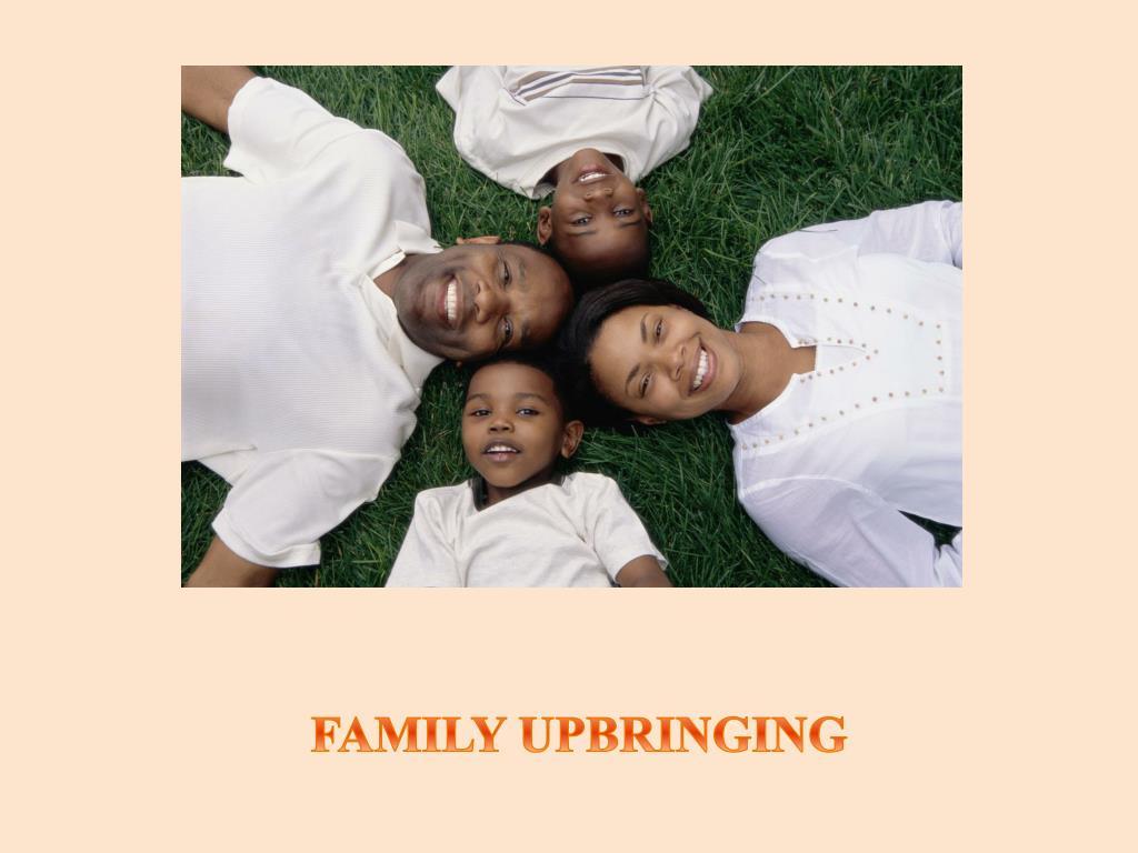 family upbringing l.