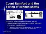 count rumford and the boring of cannon shafts