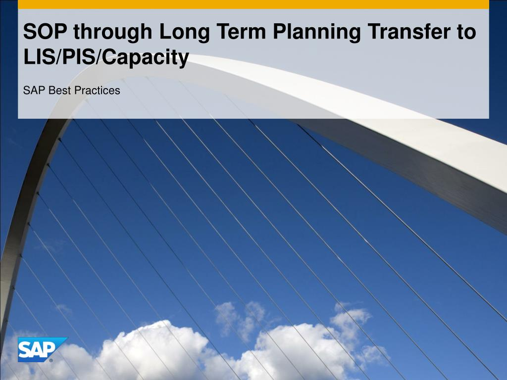 sop through long term planning transfer to lis pis capacity l.