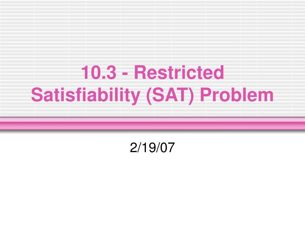 10 3 restricted satisfiability sat problem l.