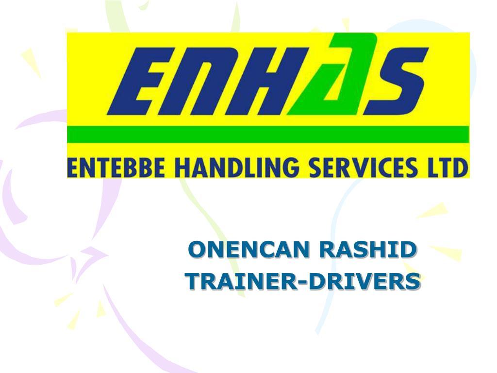 onencan rashid trainer drivers l.