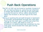 push back operations