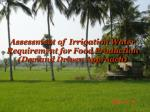 assessment of irrigation water requirement for food production demand driven approach