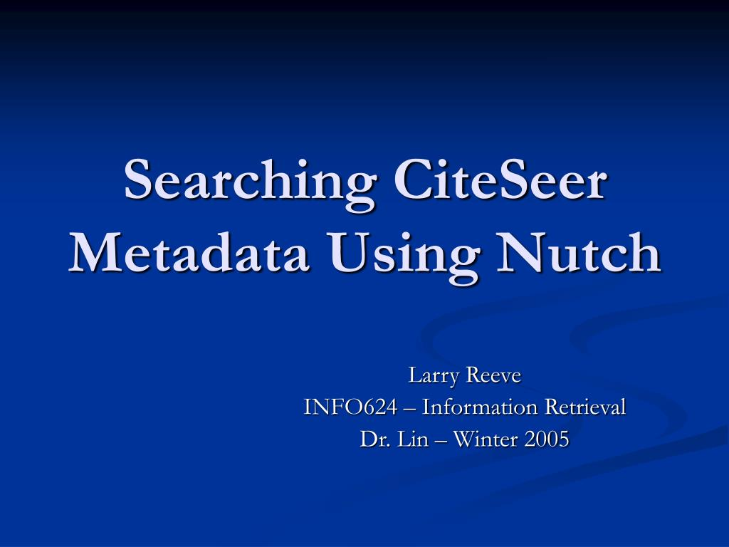 searching citeseer metadata using nutch l.