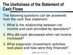 the usefulness of the statement of cash flows