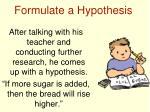 formulate a hypothesis