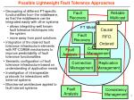possible lightweight fault tolerance approaches