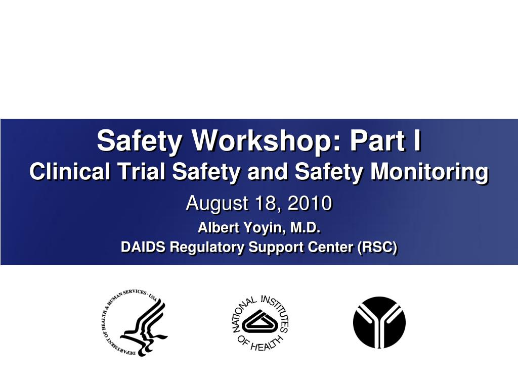 safety workshop part i clinical trial safety and safety monitoring l.