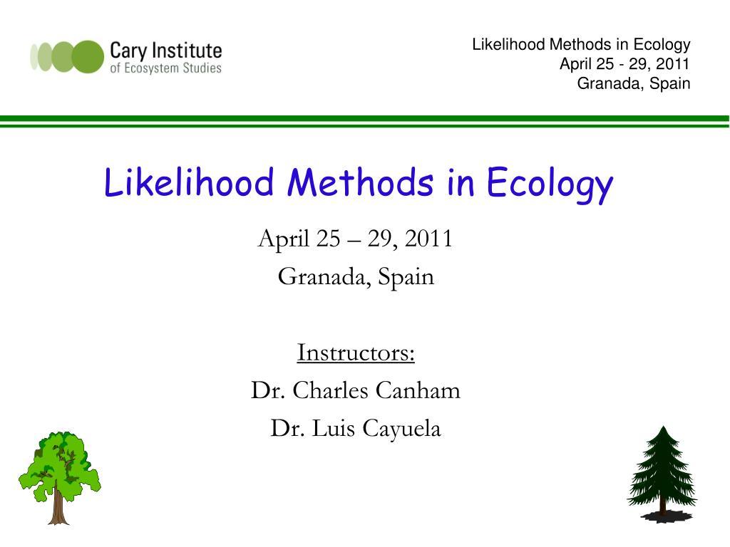 likelihood methods in ecology l.
