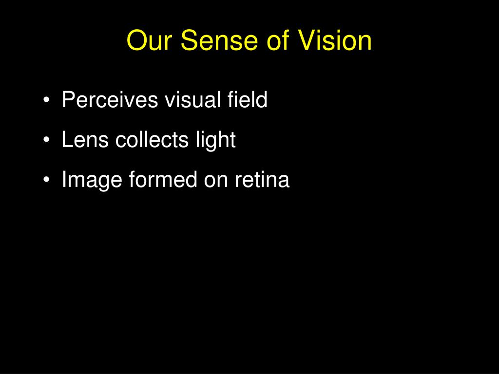 Our Sense of Vision