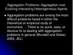 aggregation problems aggregation over evolving interacting heterogeneous agents