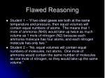 flawed reasoning