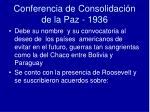 conferencia de consolidaci n de la paz 1936
