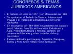congresos s temas juridicos americanos