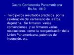 cuarta conferencia panamericana bs as 1910