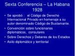 sexta conferencia la habana 1928