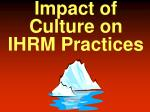 impact of culture on ihrm practices