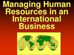 managing human resources in an international business