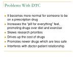 problems with dtc