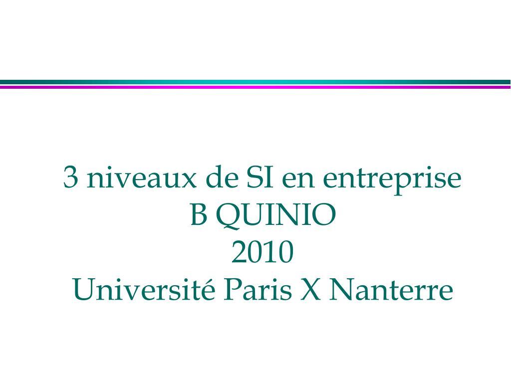 3 niveaux de si en entreprise b quinio 2010 universit paris x nanterre l.