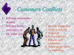 customers conflicts