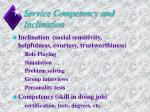 service competency and inclination