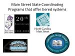 main street state coordinating programs that offer tiered systems