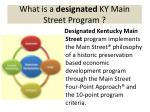 what is a designated ky main street program