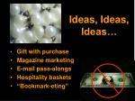 ideas ideas ideas