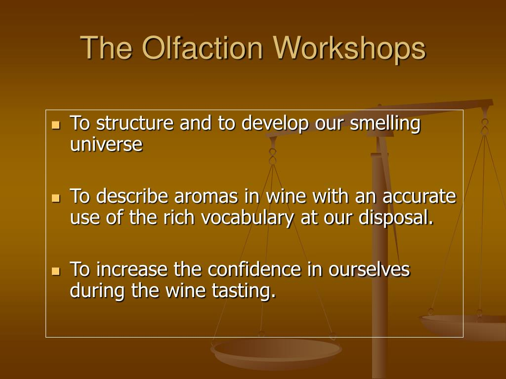 the olfaction workshops l.